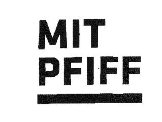 Mit Pfiff